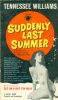 Williams, Tennessee : Suddenly Last Summer