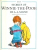 Milne, A. A. : Stories of Winnie-the-Pooh - Together with Favourite Poems