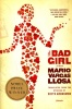 Vargas Llosa, Mario : The Bad Girl