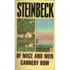 Steinbeck, John : Of Mice and Men - Cannery Row