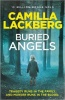 Lackberg, Camilla : Buried Angels