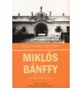 Bánffy Miklós : They Were Divided (Transylvanian Trilogy)