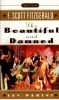 Fitzgerald, F. Scott : The Beautiful and Damned
