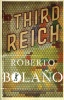 Bolano, Roberto : The Third Reich