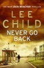 Child, Lee : Never Go Back