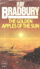 Bradbury, Ray : The Golden Apples of the Sun