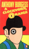 Burgess, Anthony : A Clockwork Orange