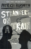 Highsmith, Patricia : Strangers on a Train