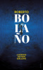 Bolano, Roberto : A science fiction szelleme