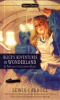 Carroll, Lewis : Alice's Adventures in Wonderland and Through the Looking Glass