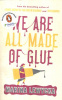 Lewycka, Marina : We Are All Made of Glue
