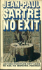 Sartre, Jean-Paul : No Exit - And Three Other Plays
