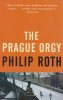 Roth, Philip  : The Prague Orgy