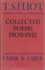 Eliot, T. S. : Collected Poems 1909-1935