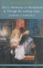 Carroll, Lewis : Alice's Adventures in Wonderland & Through the Looking-Glass