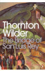 Wilder, Thornton : The Bridge of San Luis Rey