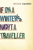 Calvino, Italo : If On A Winter's Night A Traveller