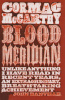 McCarthy, Cormac : Blood Meridian or The Evening Rednees in the West