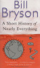 Bryson, Bill : A Short History of Nearly Everything