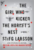 Larsson, Stieg : The Girl Who Kicked the Hornet's Nest