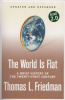 Friedman, Thomas L. : World Is Flat - A Brief History of the Twenty-First Century