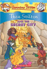 Stilton, Geronimo : Thea Stilton and the Secret City