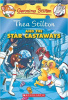 Stilton, Geronimo : Thea Stilton and the Star Castaways