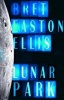 Ellis, Bret Easton : Lunar Park