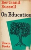 Russell, Bertrand : On Education - Especially in Early Childhood