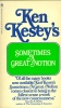 Kesey, Ken : Sometimes a great notion