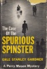 Gardner, Erle Stanley : The Case of The Spurious Spinster - A Perry Mason Mystery