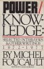 Foucault, Michel : Power/Knowledge - Selected Interviews and Other Writings, 1972-1977