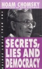 Chomsky, Noam : Secrets, Lies and Democracy