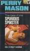 Gardner, Erle Stanley : The case of the Spurious Spinster - Perry Mason