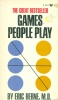 Berne, Eric : Games People Play