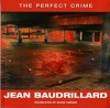 Baudrillard, Jean : The Perfect Crime