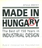 Ernyey Gyula : Made in Hungary - The Best of 150 Years in Industrial Design