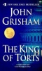 Grisham, John : The King of Torts