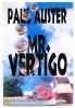 Auster, Paul : Mr. Vertigo