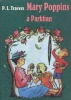 Travers, P. L. : Mary Poppins a Parkban