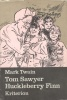 Mark Twain : Tom Sawyer ; Huckleberry Finn