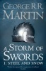 Martin, George R. R. : A Storm of Swords 1: Steel and Snow