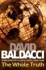 Baldacci, David : The Whole Truth