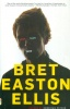Ellis, Bret Easton  : Less Than Zero