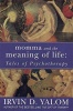 Yalom, Irvin D. : Momma and the Meaning of Life: Tales of Psychotherapy