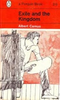 Camus, Albert : Exile and the Kingdom