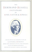 Russell, Bertrand : Dictionary of Mind, Matter & Morals