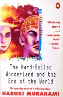 Murakami Haruki  : The Hard-Boiled Wonderland and the End of the World