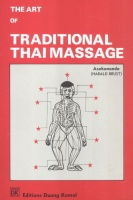 Asokananda (Harald Brust) : The Art of Traditional Thai Massage