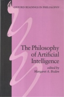 Boden, A. Margaret (Ed.) : The Philosophy of Artificial Intelligence